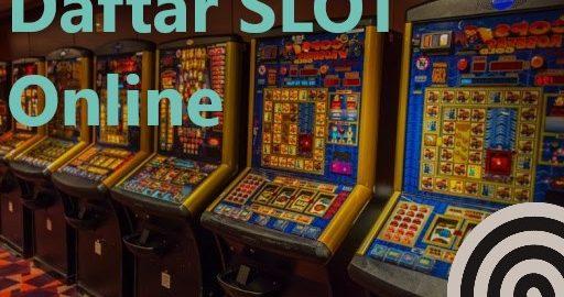 Panduan Mudah Daftar Slot Online Terbaru