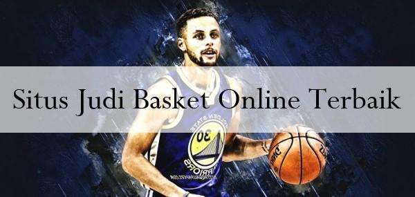 Situs Judi Basket Online Terbaik